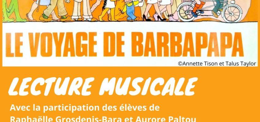 10.06.21 – Lecture Musicale : le voyage de Barbapapa